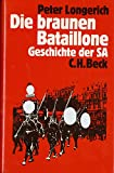 img - for Die braunen Bataillone: Geschichte der SA (German Edition) book / textbook / text book