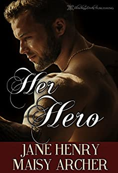 Her Hero (Boston Doms Book 6) by [Henry, Jane, Archer, Maisy]