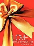 Love, Donna M. Hall, 1607914921