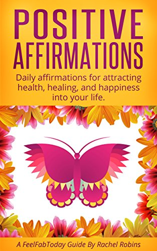 Positive affirmations daily affirmations for attracting health positive affirmations daily affirmations for attracting health healing and happiness into your life thecheapjerseys Gallery
