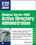 Windows Server 2008 Active Directory Administration, Azad, Tariq, 0071598553