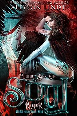 Soul Reaper (Ubiquity Book 1)