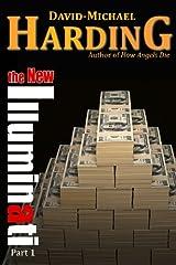 The New Illuminati: Part 1