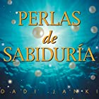 Perlas de Sabiduría [Pearls of Wisdom] Audiobook by Dadi Janki Narrated by Judith Puig