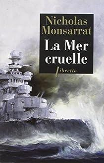 La Mer cruelle par Monsarrat