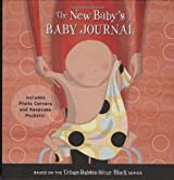 The New Baby's Baby Journal