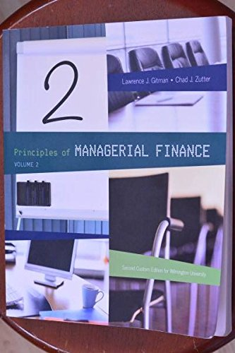 Principles of Managerial Finance Volume 2 Second Custom Edition for Wilmington University