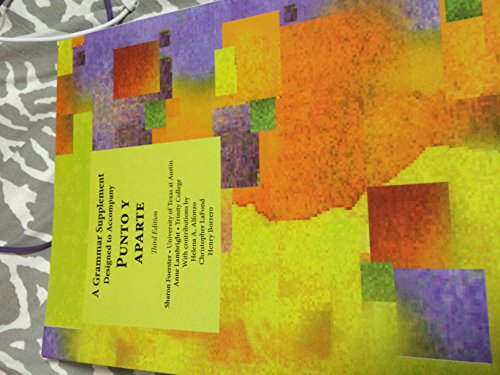 A Grammar Supplement Designed to Accompany Punto y Aparte