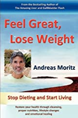 Feel Great, Lose Weight Paperback