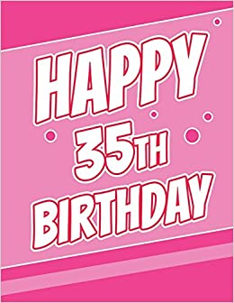 Happy 35th Birthday Discreet Internet Website Password Journal Or Organizer Gifts For 35 Year Old Women Men Sister Brother Husband