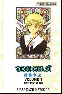 Video Girl Aï, tome 1 : Un amour impossible par Katsura