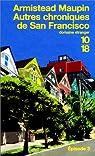 Chroniques de San Francisco, tome 3 : Autres chroniques de San Francisco par Maupin
