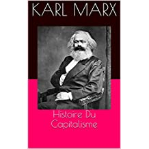 Histoire Du Capitalisme (French Edition)