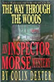 The Way Through the Woods, Colin Dexter, 0517594447