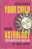 img - for Understanding your child through astrology, book / textbook / text book