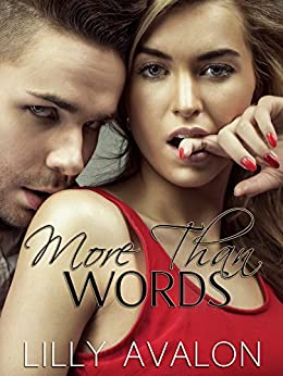 More Than Words: A Novella by [Avalon, Lilly]