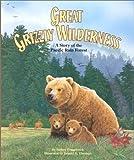 Great Grizzy Wilderness, Audrey Fraggalosch, 1568998384