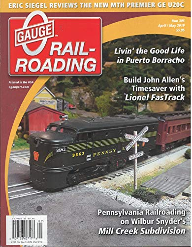 - O Gauge Railroading Magazine April May 2019
