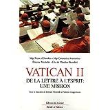 VATICAN II DE LA LETTRE À L'ESPRTI : UNE MISSION