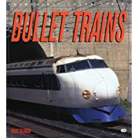Bullet Trains (Enthusiast Color Series)