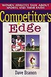 Competitor's Edge, Dave Branon, 0802478190