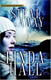 Steal Away, Linda Hall, 1590528816