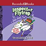 Inspector Flytrap in the Goat Who Chewed Too Much | Tom Angleberger