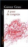 A Paso de Cangrejo, Günter Grass, 8420464589