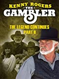 The Gambler Part III: The Legend Continues (Part 2)