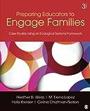 Preparing Educators to Engage Families 3rd Edition