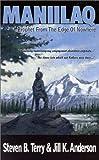 Maniilaq, Steven B. Terry and Jill K. Anderson, 1892714175