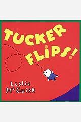Tucker Flips! Hardcover