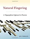 Natural Fingering: A Topographical Approach to Pianism