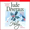 Holly Audiobook by Jude Deveraux Narrated by Jennifer Wiltsie