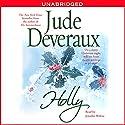 Holly Hörbuch von Jude Deveraux Gesprochen von: Jennifer Wiltsie