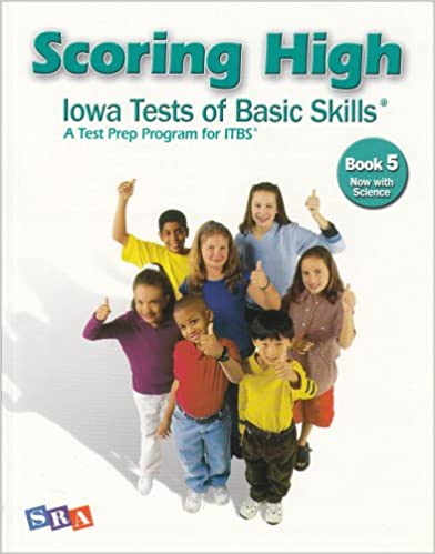Book Scoring High: Iowa Tests of Basic Skills- A Test Prep Program for ITBS, Book 5: Now With Science (SCORING HIGH, ITBS)