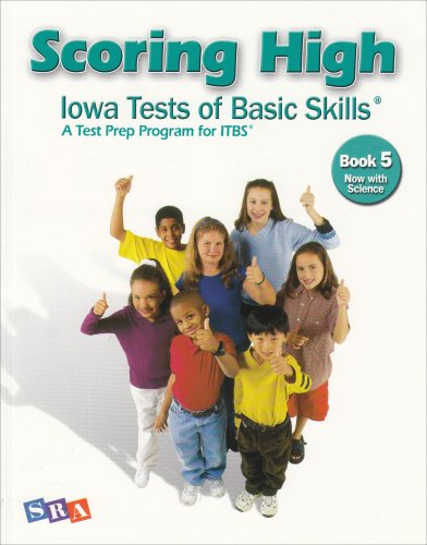 Scoring Higher Iowa Tests of Basic Skills Grade 5: A Test Prep Program for Itbs, Now With Science