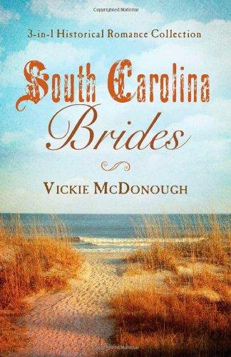 South Carolina Brides:  3-in-1 Historical Collection (Romancing America) ebook