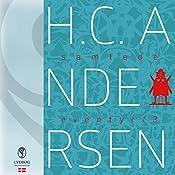 H.C. Andersens samlede eventyr (H.C. Andersens samlede eventyr 3) | Hans Christian Andersen