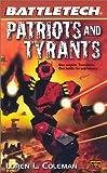 Patriots and Tyrants (BattleTech #52)