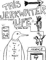 THIS JERKWATER LIFE (Kindle Single)
