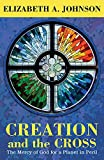 Best Creations - Creation and the Cross: The Mercy of God Review