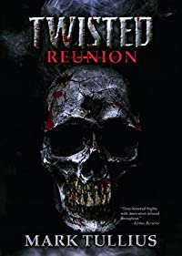 Twisted Reunion by Mark Tullius ebook deal