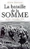Image de La bataille de la Somme: Juillet-novembre 1916 (French Edition)