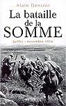 La bataille de la Somme par Denizot