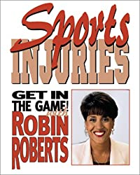 Sports Injurie:How To Stay Saf (Get in the Game! with Robin Roberts)