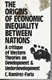 Origins of Economic Inequality Between Nations 9780044458432
