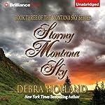 Stormy Montana Sky: Montana Sky, Book 3   Debra Holland