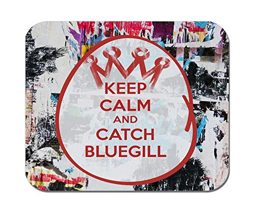 Makoroni - Keep Calm and Catch Bluegill - Non-Slip Rubber Mousepad, Gaming Office ()