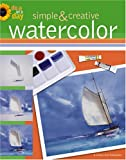 Simple and Creative Watercolor, F+W Publications, 1574868322